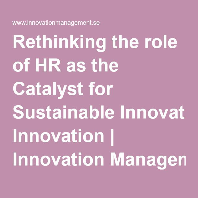 Rethinking the role of HR as the Catalyst for Sustainable Innovation | Innovation Management