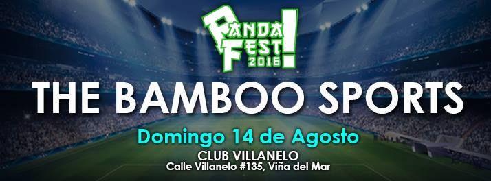 Panda Fest: The Bamboo Sports 2016 - Viña del Mar, Chile, 14 de Agosto 2016 ~ Kagi Nippon He ~ Anime Nippon-Jin