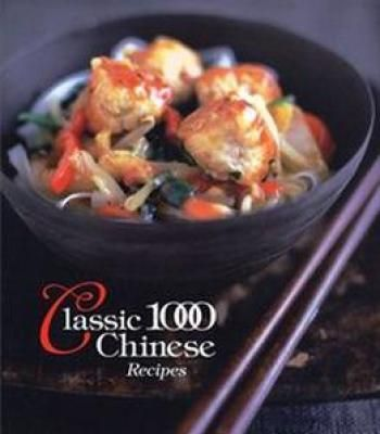 Classic 1000 chinese recipes pdf cookbooks pinterest chinese classic 1000 chinese recipes pdf forumfinder Image collections