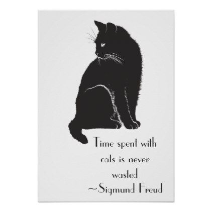 Time Spent With Cats Is Never Wasted Freud Quote Poster Zazzle Com Freud Quotes Quote Posters Freud
