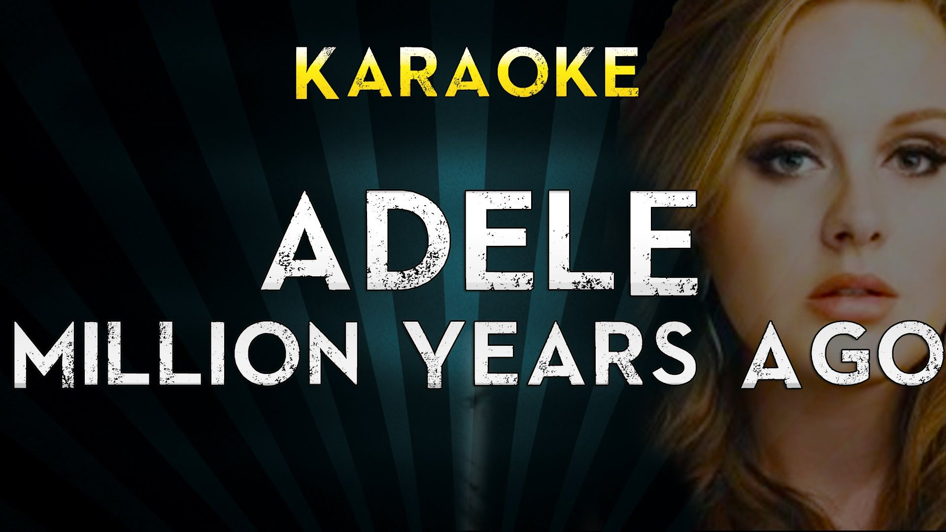 Adele - Millon Years Ago | Official Karaoke Instrumental Lyrics Cover Si...