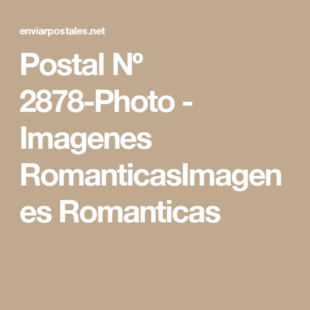Postal Nº 2878-Photo - Imagenes RomanticasImagenes Romanticas