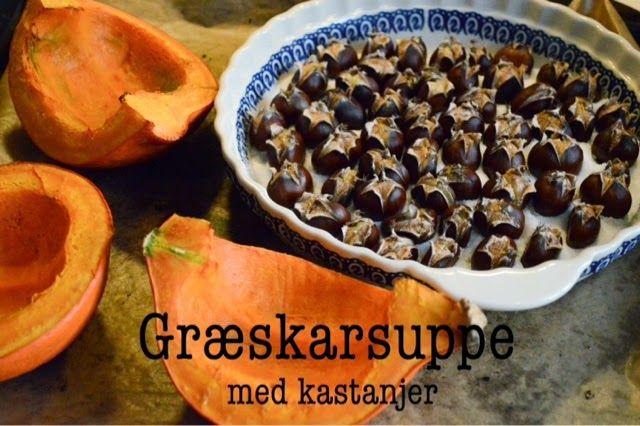 MTOTFLS: Opskrift: græskarsuppe med kastanjer