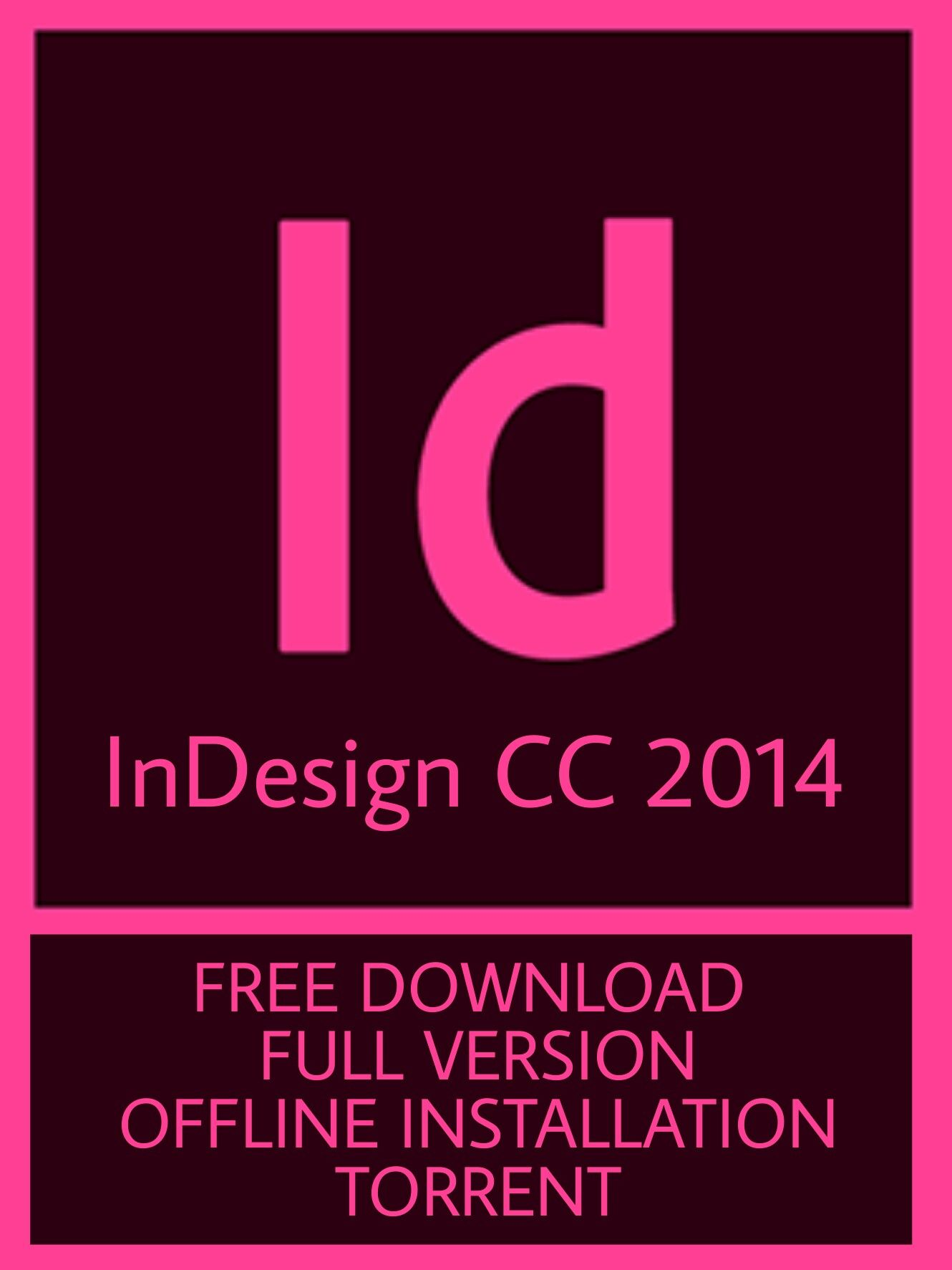 How to free download adobe indesign cc 2014 for windows with torrent ...