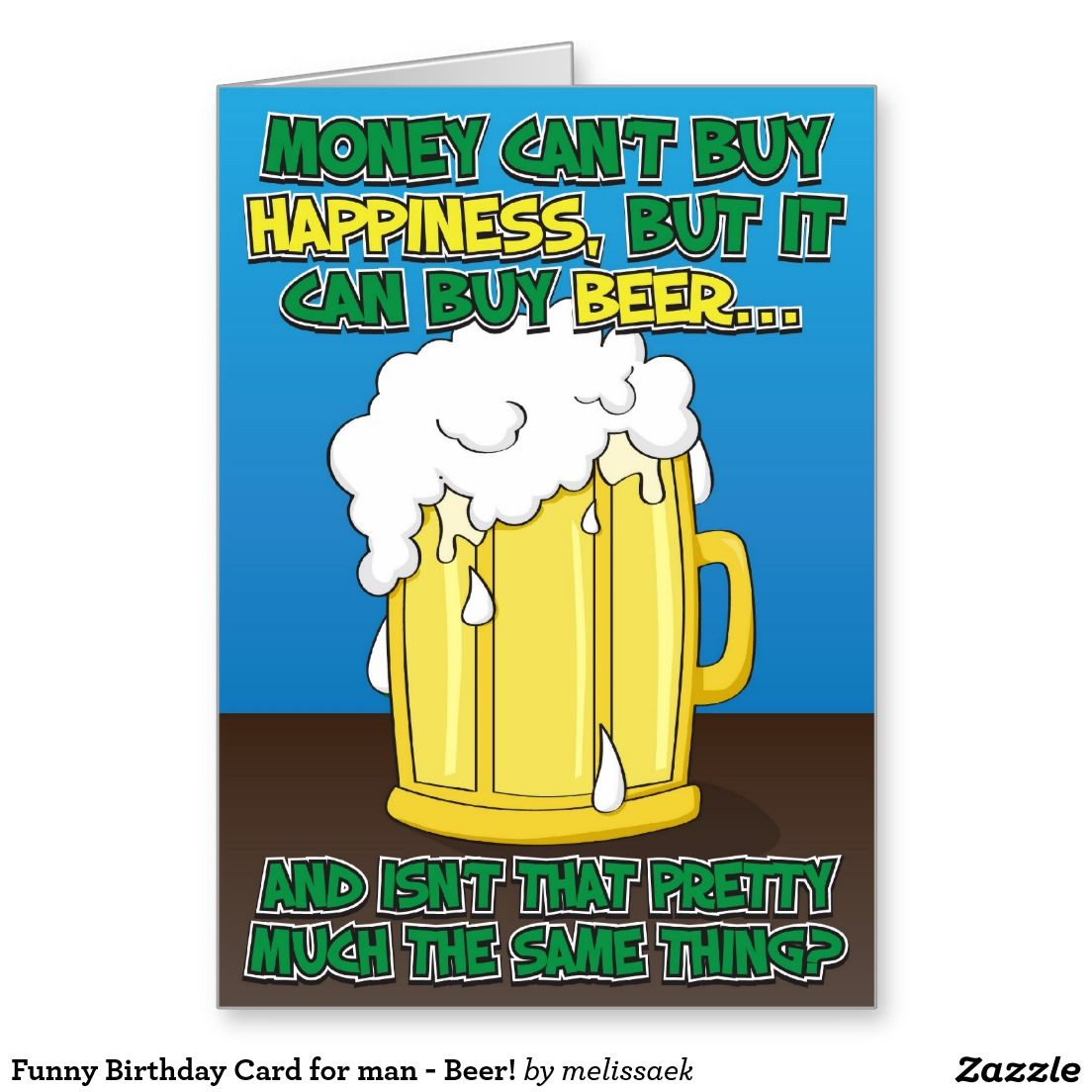 Funny Birthday Card For Man Beer Funny Greeting Cards