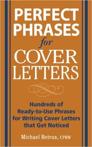 Perfect Phrases For Cover Letters Perfect Phrases Series