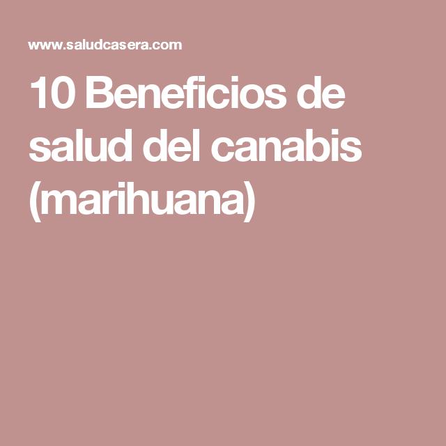 10 Beneficios de salud del canabis (marihuana)