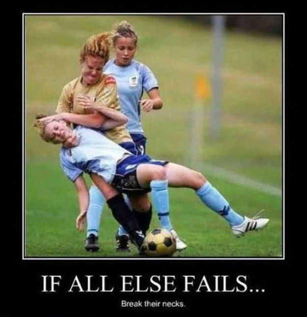 Well That Escalated Quickly Soccer Funny Soccer Girl Problems Soccer Problems
