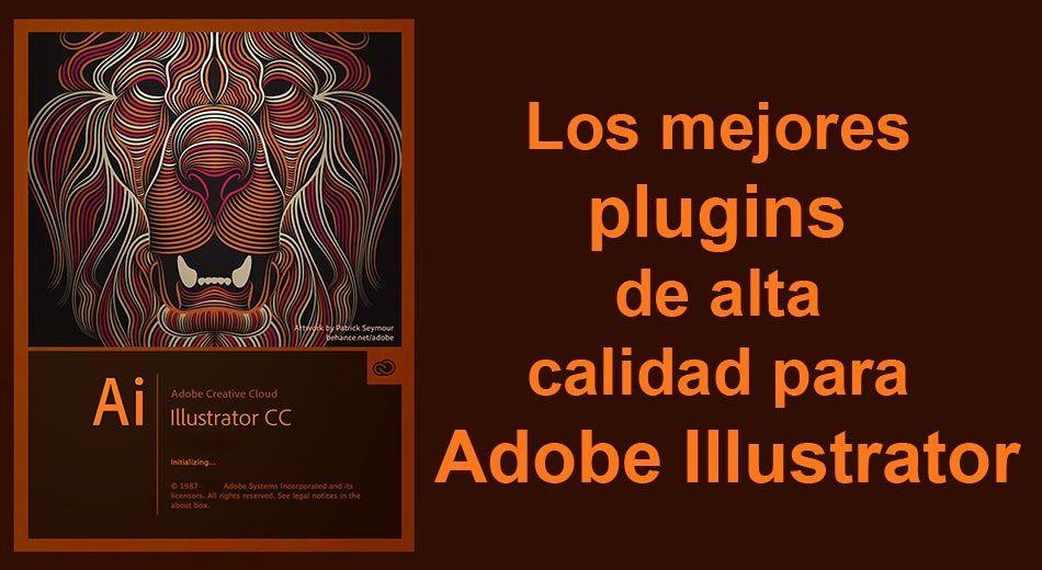 Los mejores plugins de alta calidad para Adobe Illustrator
