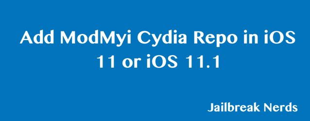 How to Add ModMyi Cydia Repo to iPhone in iOS 11/11 2 | Apps