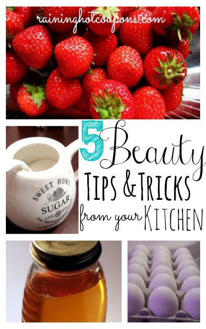 5 Beauty Tips and Tricks From Your Kitchen | Kitchens, Natural and ...