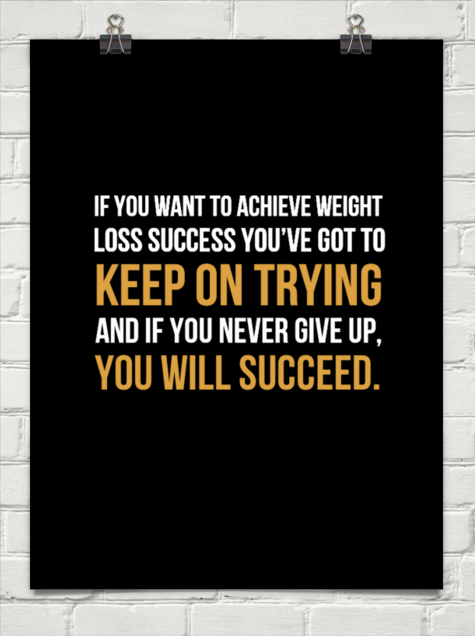 the-successfuel-shop:  If you want to achieve weight loss success you've got to keep on tryingand if you never give up, you will succeed. -Source