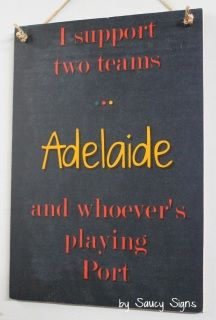 Adelaide versus Post Adelaide Sign  Welcome to Saucy Signs...  Located in rural Australia, Saucy Signs is a creative small business featuring hundreds of original handcrafted wooden signs for you to choose from.  Each sign is created individually and features a shabby look with attention to detail. Our signs measure approximately 12 x 9 inches or 30 x 21 cms. Larger signs can be ordered as custom signs.  The shabby and rustic finish of our signs is intentional, as is the brushed, scratchy…