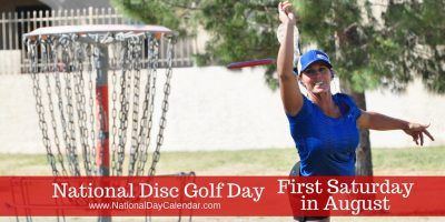 National Disc Golf Day - First Saturday in August