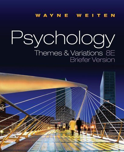 Psychology Themes And Variations Briefer Version By Wayne Weiten 110 17 Save 32 Off Http Www Letrasdec Psychology Online Textbook Psychology Textbook