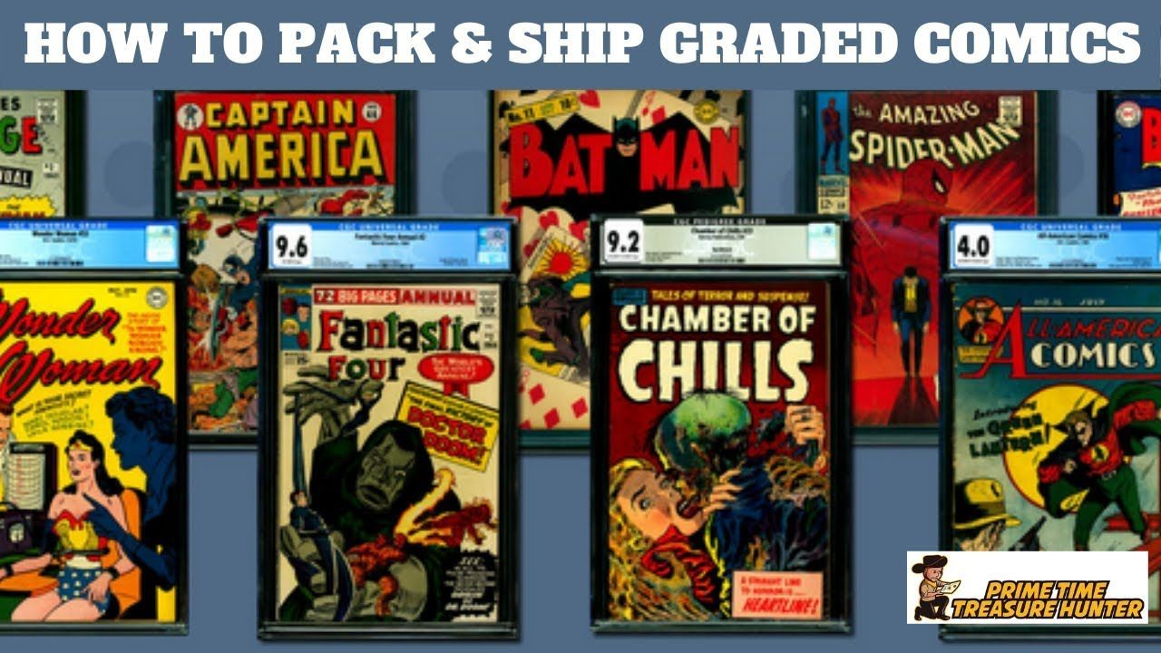 How to Properly Pack and Ship Graded Slabbed Comic Books