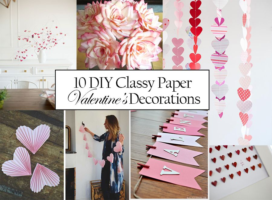 10 diy classy paper valentines decorations - Valentine Decorations To Make
