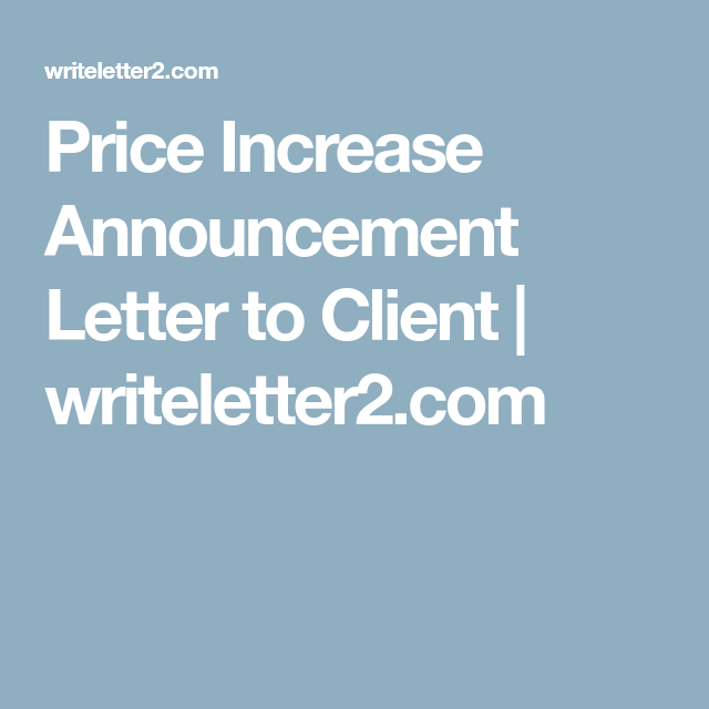 Price Increase Announcement Letter to Client   writeletter2
