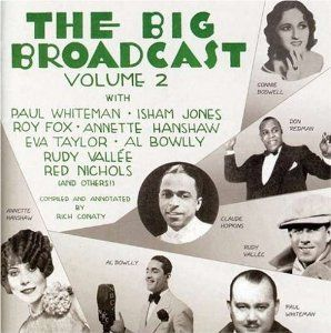Amazon.com: The Big Broadcast, Volume 2: Jazz and Popular Music of the 1920s and 1930s: Music