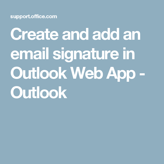 how to make a signature in outlook web app