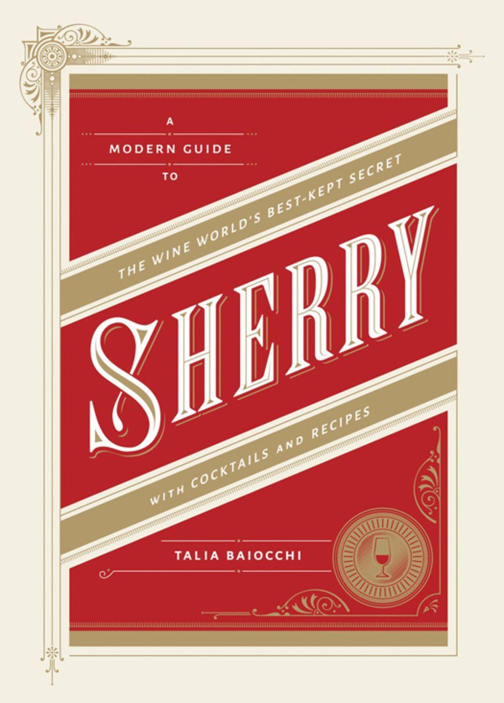 Sherry Ebook Wine Spirits Italian Wine Wine Coolers Drinks