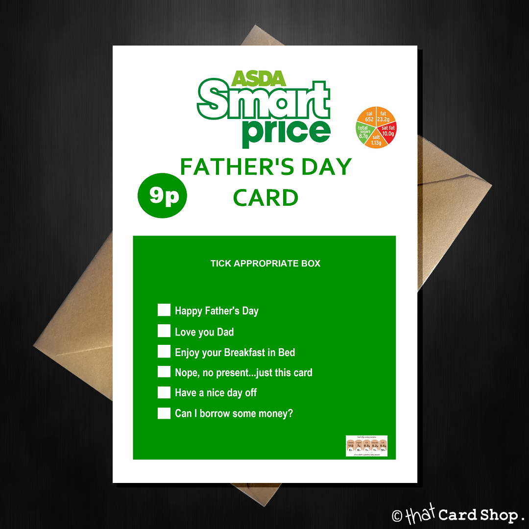 Asda smart price fathers day card smartprice value fathersday this funny card will show just how much you are willing to splash out on fathers greetings card with craft envelope standard card will kristyandbryce Images