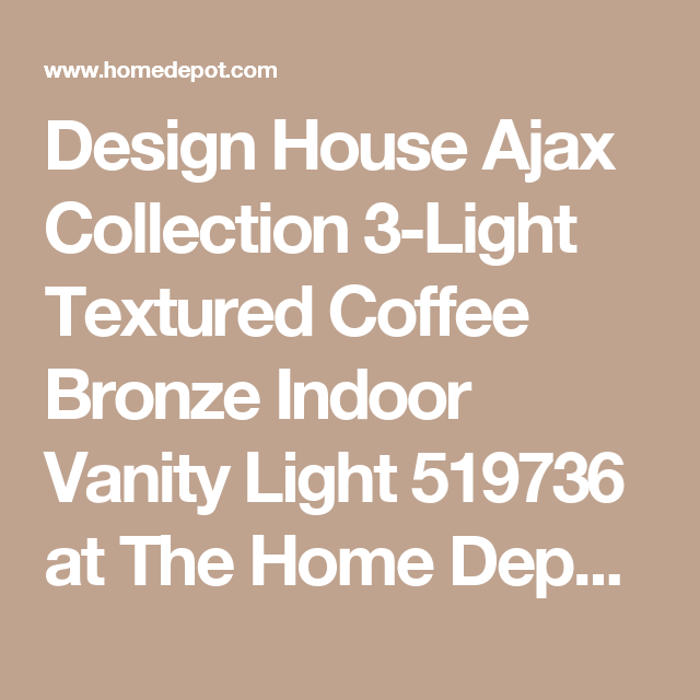 Design House Ajax Collection 3-Light Textured Coffee Bronze Indoor on house design application, house design graph, house design perspective, house design philippines, house design map, house design theme, house design color, house design concept, house design presentation, house design paper, house design sports, house design style, house design country, house design supply, house design books, house design construction, house design model, house design creation, house design accessories, house design icon,