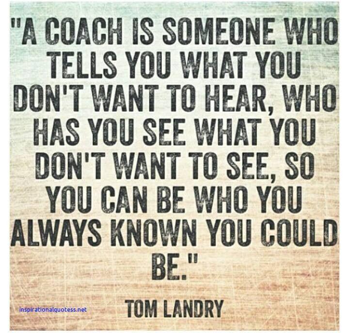 Inspirational Coach Quotes Inspirational Coaches Quotes | Quotes | Coach quotes, Coaching, Quotes Inspirational Coach Quotes