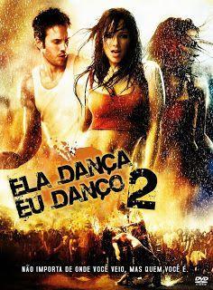 Assistir Ela Danca Eu Danco 2 Dublado Ver Filme Online