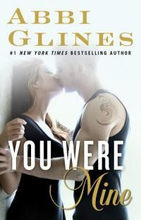 You Were Mine by Abbi Glines - read or download the free
