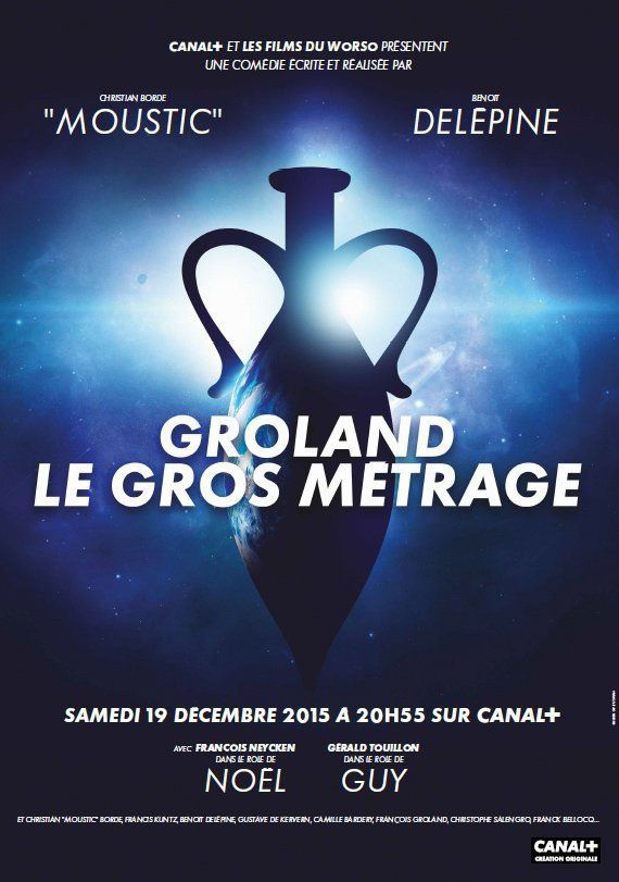 Regarder Groland Le Gros Metrage 2015 En Streaming