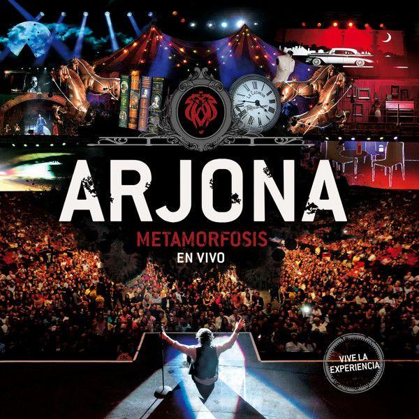 Ricardo Arjona - Metamorfosis (En Vivo) (2013)