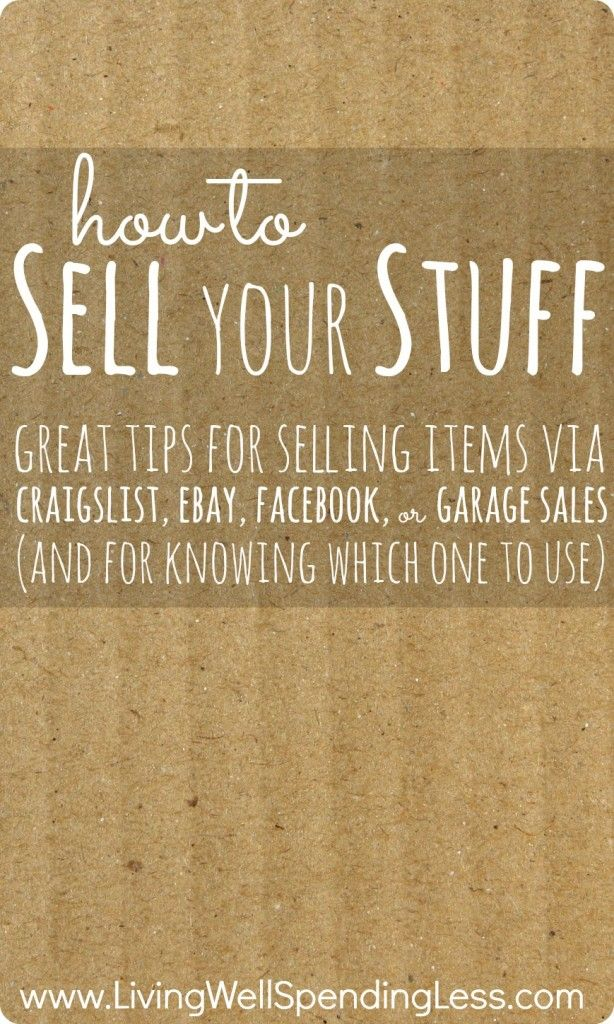 How To Sell Your Stuff Guide To Selling Sell Your Stuff