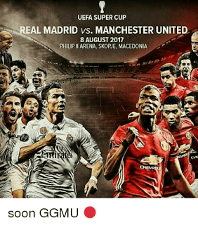 Latest News Madrid Man United Super Cup Update