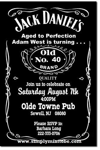 Jack Daniels Inspired 40th Birthday Invitation Favors Decorations One Stop Shop Https Www Simplymi Jack Daniels Label Jack Daniels Birthday Jack Daniels