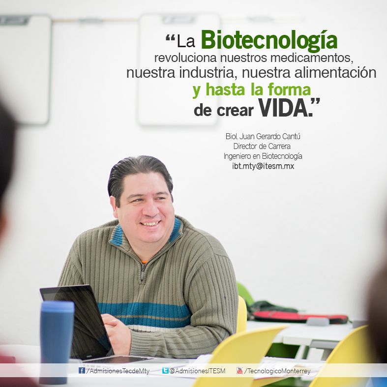 Biol Juan Gerardo Cantú Director de Carrera, Ingeniero en - biomedical engineering job description