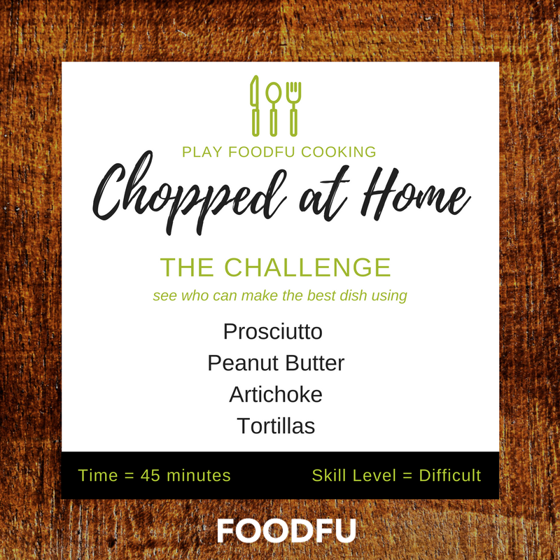 Chopped at Home basket idea: prosciutto, peanut butter, artichoke ...