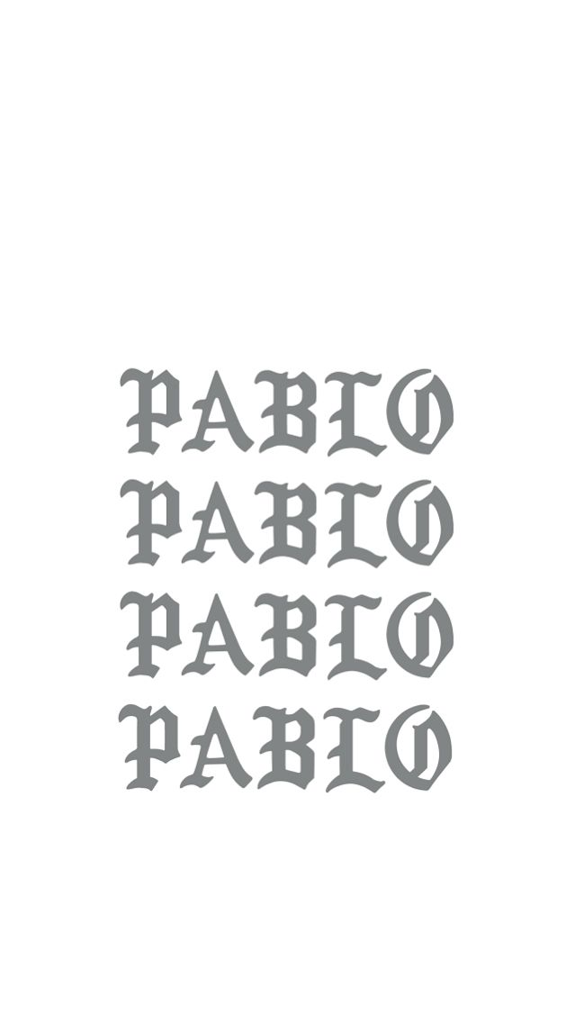 I feel like pablo Iphone wallpaper