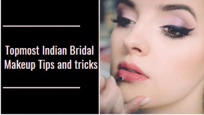 Topmost Indian Bridal Makeup Tips and tricks - All About Women - Fashion Girls