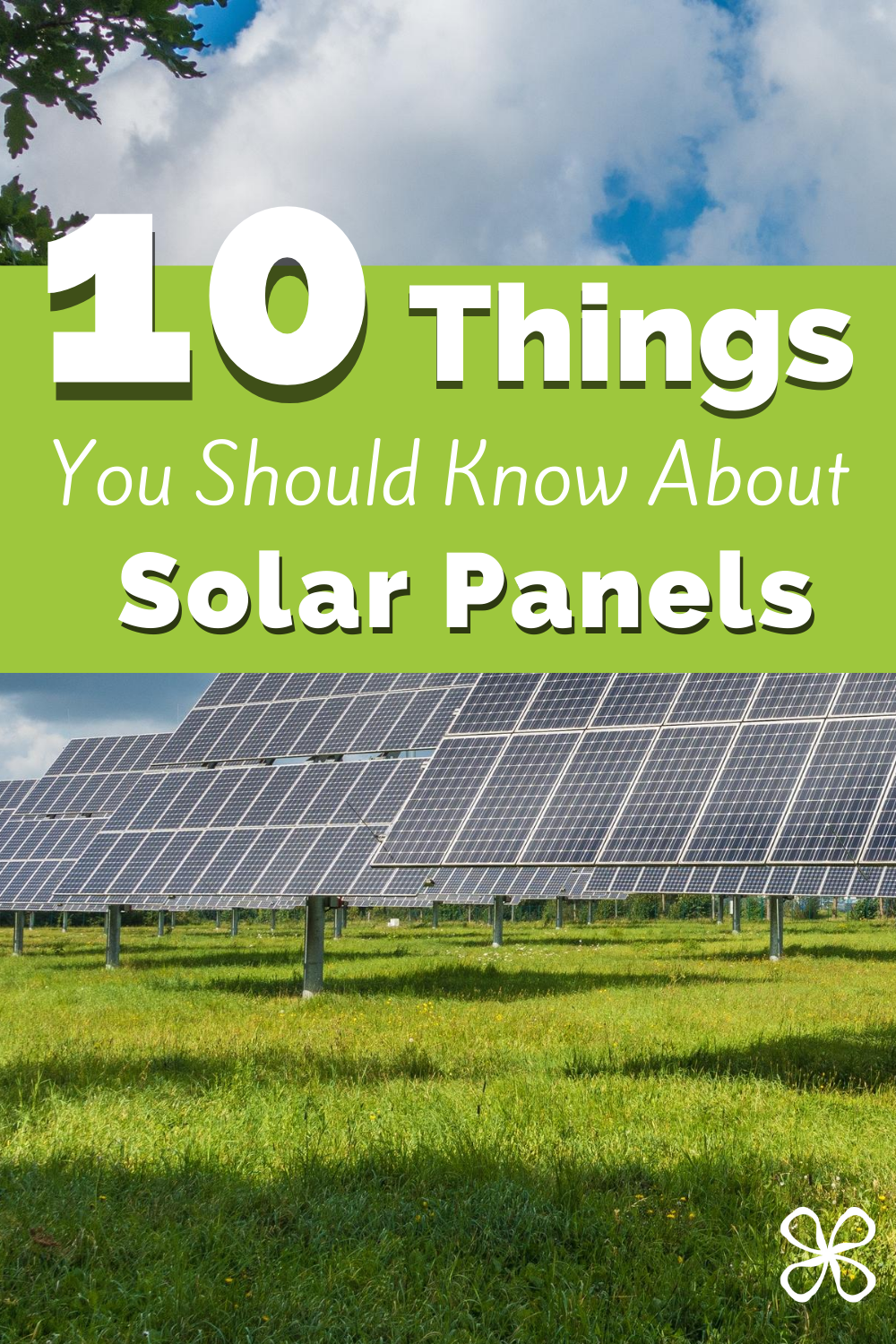 10 Things You Should Know About Solar Panels In 2020 Solar Panels Solar Solar Panels Facts