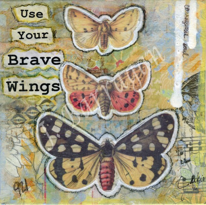 mixed media / healing / soul / art for the soul / collage / whimsical / whimsy / art journal / inspiration / inspirational art / happy art / use your brave wings / brave / courage / courageous / butterfly / moth / vintage 2017 ALL ORIGINAL CONTENT AND WORDING BY JACKIE BARRAGAN . ALL RIGHTS RESERVED