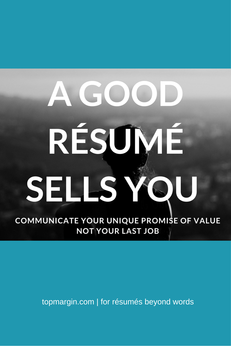 Don't make your resume a career obituary. It's not about
