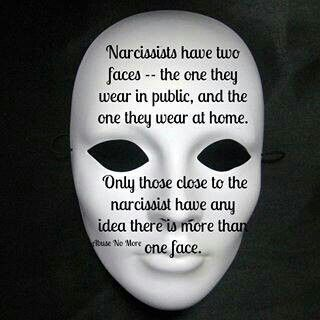 Narcissists have two faces  Not a single person will believe your