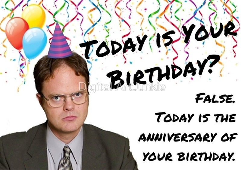 The Office Dwight Schrute Birthday Greeting Card By Willow Days Birthday Quotes Funny Funny Birthday Meme Birthday Quotes