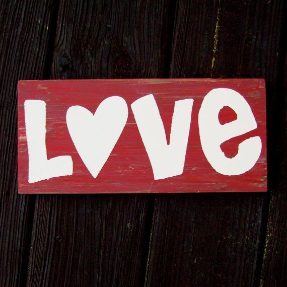 Sign Suggestions For Valentines Valentines Day Red Primitive Love