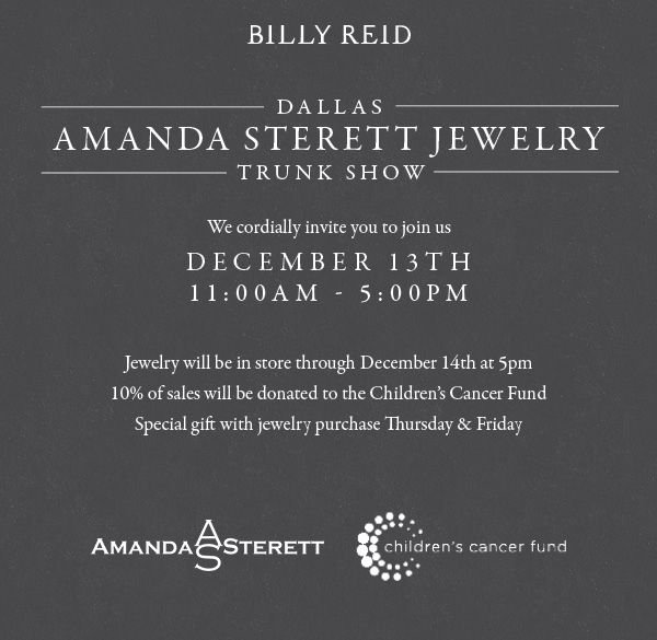 Shop the Amanda Sterett Jewelry Design Trunk Show at Billy Reid this - birthday invitation wording no gifts donation