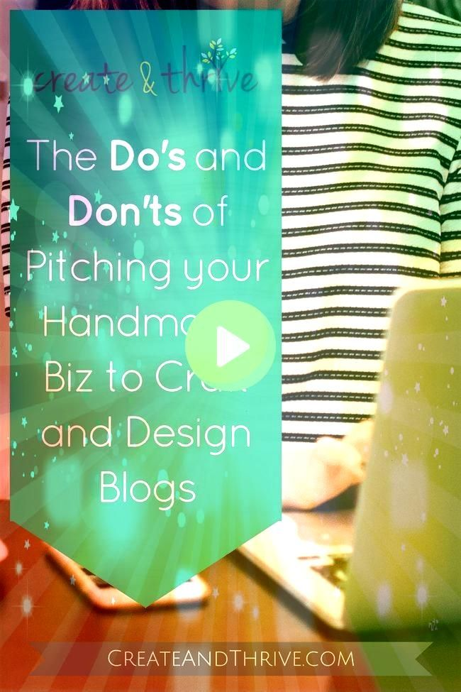 Etiquette  the Dos and Donts of Pitching Your Business to CraftDesign Blogs  How to Pitch Blogging Etiquette  the Dos and Donts of Pitching Your Business to CraftDesign B...