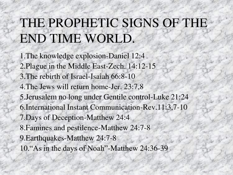 Prophetic Signs Of The End Time World Prophecy Bible Christ God