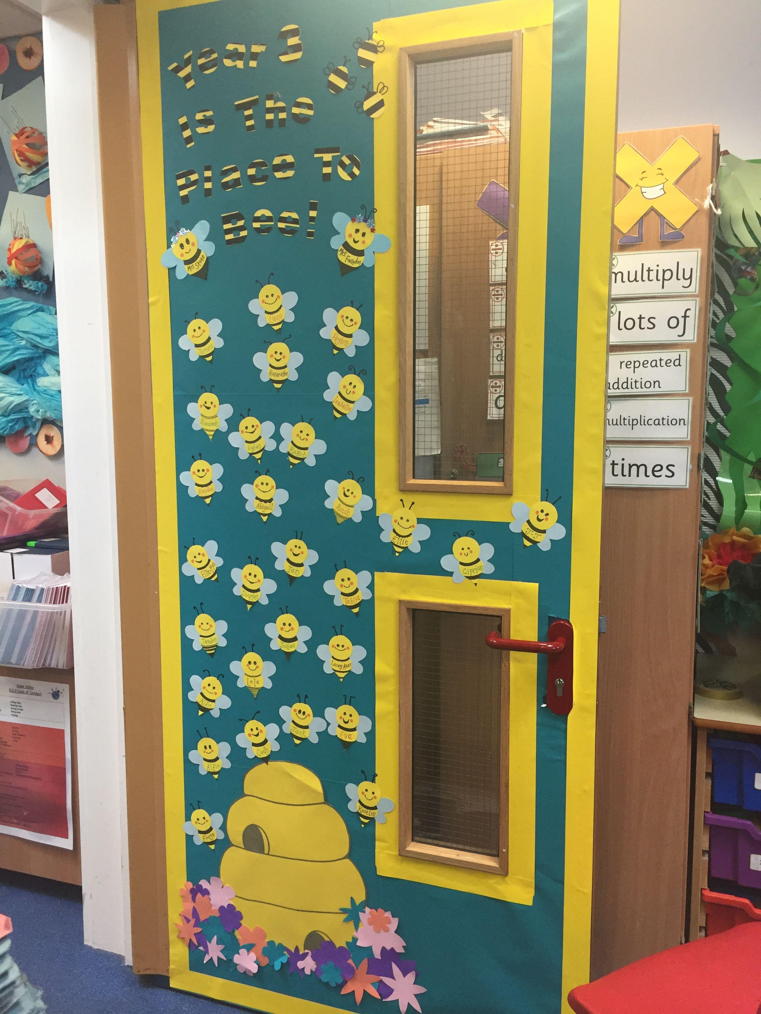 Year 3 Is The Place To Bee Year 3 Door Display Class Door Display