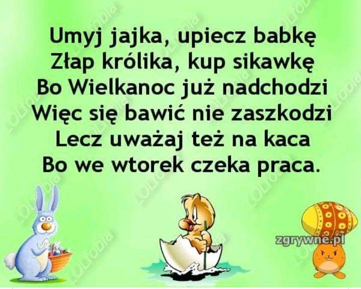 Pin By Renia On Wielkanoc In 2020 Wesole Cytaty Cytaty Urodzinowe Smieszne Teksty Zarty